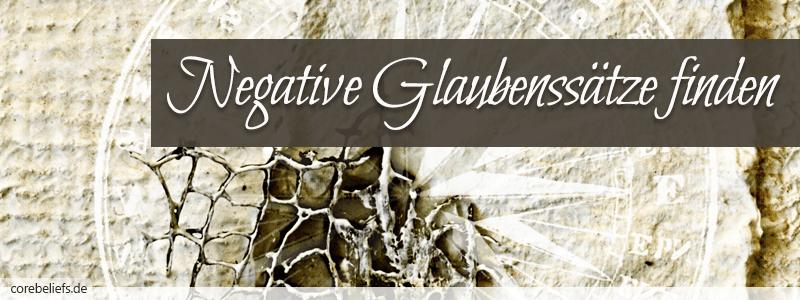 Negative Glaubenssätze finden | Corebeliefs.de
